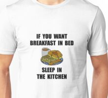 Sleep In Kitchen Unisex T-Shirt