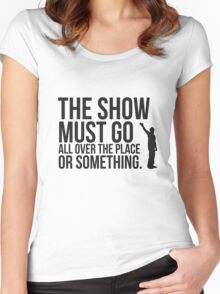 The show. Women's Fitted Scoop T-Shirt