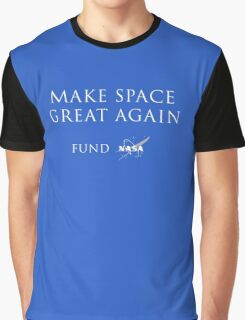 Make Space Great Again Graphic T-Shirt