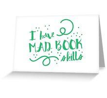 I have MAD books skills Greeting Card