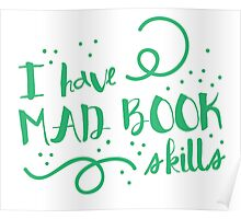 I have MAD books skills Poster
