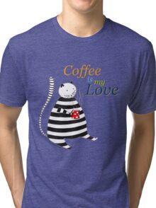 Coffee is my Love Tri-blend T-Shirt