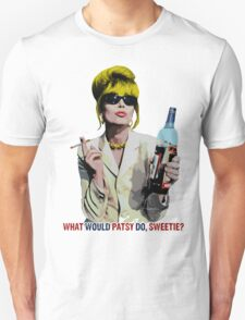 What Would Patsy Do, Sweetie? T-Shirt