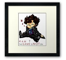 The Game Is NOT On Framed Print