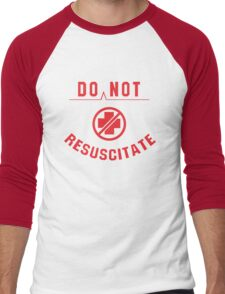 Do Not Resuscitate Men's Baseball ¾ T-Shirt