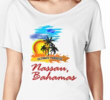 Ultimate Paradise Nassau, Bahamas Women's Relaxed Fit T-Shirt