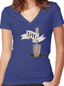 Dig Deep  Women's Fitted V-Neck T-Shirt
