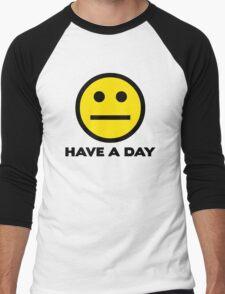 Have A Day Men's Baseball ¾ T-Shirt