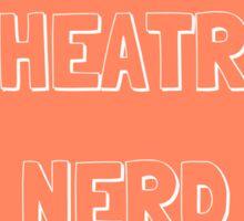 Theatre Nerd Sticker