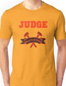 Judge - New York Crew Unisex T-Shirt