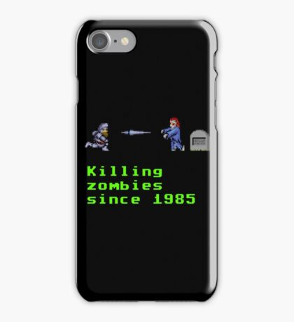 Killing zombies since 1985. iPhone Case/Skin