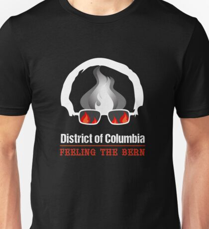 District of Columbia Feeling The Bern Unisex T-Shirt