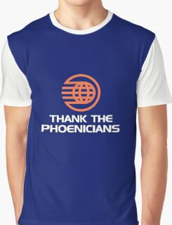 Thank the Phoenicians! Graphic T-Shirt