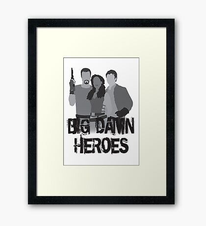 Big Damn Heroes - Firefly poster Framed Print