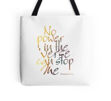 No Power in the 'Verse can stop Me, Browncoats Forever Tote Bag