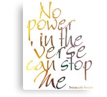 No Power in the 'Verse can stop Me, Browncoats Forever Metal Print