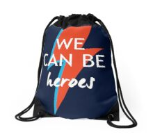 We can be Heroes Drawstring Bag