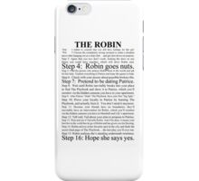 the robin iPhone Case/Skin
