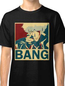 Bang Classic T-Shirt