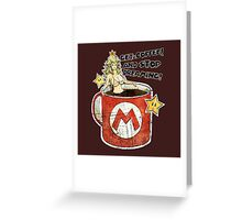 Get a Coffee and Stop Dreaming Greeting Card
