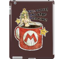 Get a Coffee and Stop Dreaming iPad Case/Skin