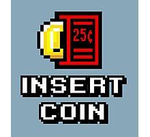 Insert Coin Arcade Pinball Machine Photographic Print