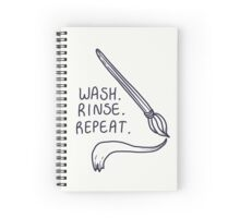 Wash. Rinse. Repeat. Spiral Notebook