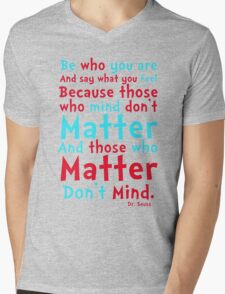 Be Who You Are Seuss Quote Mens V-Neck T-Shirt
