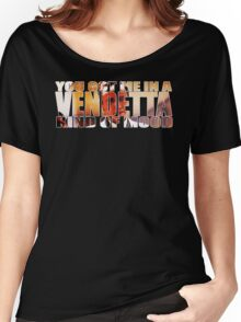 VENDETTA KIND OF MOOD Women's Relaxed Fit T-Shirt