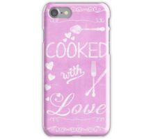 Cooked with Love iPhone Case/Skin