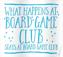 What happens at Board game club stays at Board game club Poster