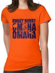 Hurry Hurry Omaha Womens Fitted T-Shirt