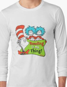 Reading is My Thing Seuss Long Sleeve T-Shirt