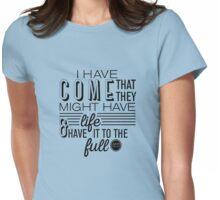 John 10:10 Full Life in Jesus Womens Fitted T-Shirt