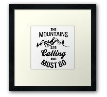 typograph Mountains are calling Framed Print