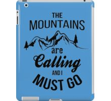 typograph Mountains are calling iPad Case/Skin