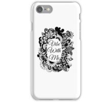 Vibe with me iPhone Case/Skin