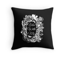 Vibe with me Throw Pillow