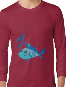 Free Piercing: Fisherman's Pun Long Sleeve T-Shirt
