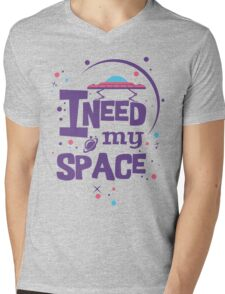 I Need My (Outer) Space Mens V-Neck T-Shirt