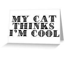 I Love Cool Cats Text Greeting Card