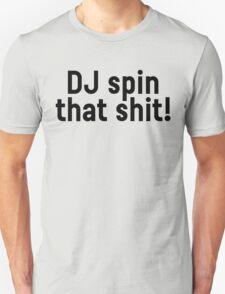 DJ Party Music Dance Text Unisex T-Shirt