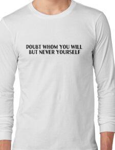 Motivational Inspirational Quotes Saying Long Sleeve T-Shirt