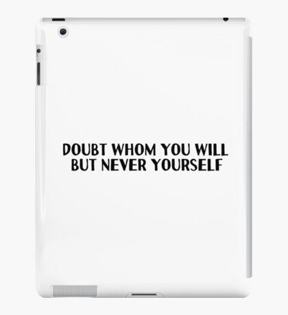 Motivational Inspirational Quotes Saying iPad Case/Skin