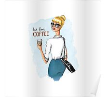 But First, Coffee Fashion Illustration Poster