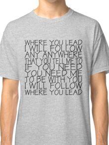 Gilmore Girls (Where You Lead) Classic T-Shirt