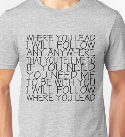 Gilmore Girls (Where You Lead) Unisex T-Shirt