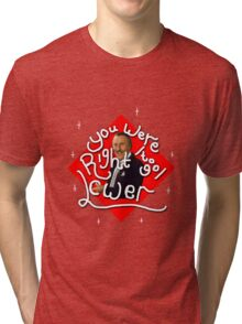 You were right to go lower; The Price is Right! Tri-blend T-Shirt