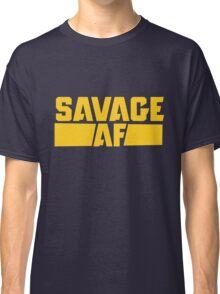 Savage AF Classic T-Shirt