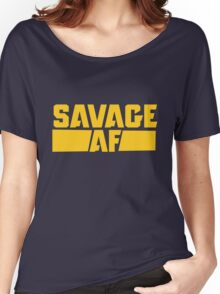 Savage AF Women's Relaxed Fit T-Shirt